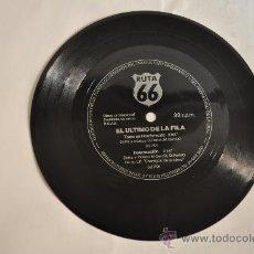 Discos de vinilo: EL ULTIMO DE LA FILA - RUTA 66. Lote 23699500