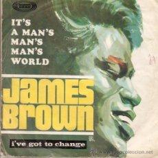 Discos de vinilo: SINGLE EDITADO EN ESPAÑA SONO PLAY 1967 JAMES BROWN - IT'S A MAN'S MAN'S WORLD. Lote 23703630