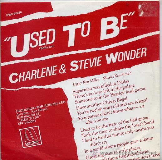 CHARLENE Y STEVIE WONDER / USED TO BE / I WANT TO COME BACK AS SONG (SINGLE 82) (Música - Discos - Singles Vinilo - Funk, Soul y Black Music)