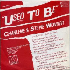 Discos de vinilo: CHARLENE Y STEVIE WONDER / USED TO BE / I WANT TO COME BACK AS SONG (SINGLE 82). Lote 23784067