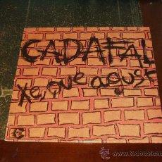 Discos de vinilo: CADAFAL MAXI XE QUE AGUST MUY RARO. Lote 32903213