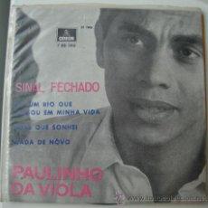Discos de vinilo: PAULINHO DA VIOLA - SINAL FECHADO - EP DE 1969. Lote 23875672