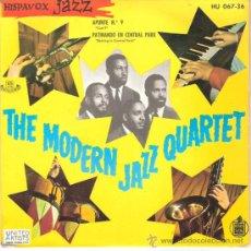 Discos de vinilo: THE MODERN JAZZ QUARTET - APUNTE Nº 9 / PATINANDO EN EL CENTRAL PARK (45 RPM)HISPAVOX 1961-VG++/VG++. Lote 25781711