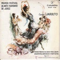 Discos de vinilo: JARRITO - PRIMER FESTIVAL DE ARTE FLAMENCO DE JEREZ - COLUMBIA 1962. Lote 27417932