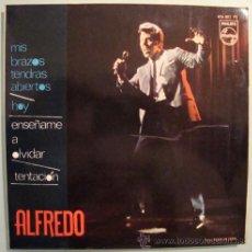 Discos de vinilo: ALFREDO - MIS BRAZOS TENDRAS ABIERTOS - EP DE 1967. Lote 23902922