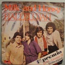 Discos de vinilo: MILK AND HONEY - 1º PREMIO ISRAEL FESTIVAL EUROVISIÓN 79 - HALLELUJAH. Lote 23903117