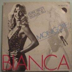 Discos de vinilo: BIANCA - MONIGOTE-QUÉ IMPORTA, QUÉ MÁS DA - SUPER DISCO REGGAE SINGLE EMI 45 RPM. Lote 23903187