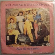 Discos de vinilo: KID CREOLE & THE COCONUTS - ANNIE(I'M NOT YOUR DADDY) - SINGLE 1982. Lote 23906032