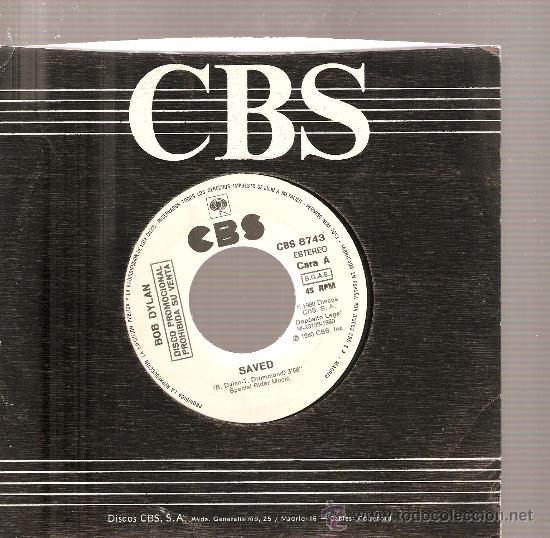 PROMO SINGLE BOB DYLAN: SAVED (Música - Discos - Singles Vinilo - Cantautores Extranjeros)