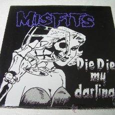 Discos de vinilo: MISFITS DIE DIE MY DARLING VINILO PUNK. Lote 83155847