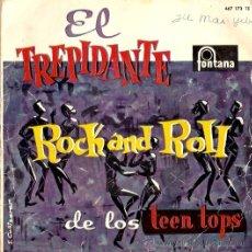 Discos de vinilo: EP EL TREPIDANTE ROCK AND ROLL DE LOS TEEN TOPS . Lote 23947961