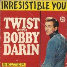Discos de vinilo: EP BBOY DARIN - IRRESISTIBLE YOU -PLAIN JANE -BULLMOOSE- QUEEN OF THE HOP EDITADO EN ESPAÑA. Lote 23962882