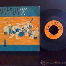 Discos de vinilo: MICHELIN X - SINGLE PUBLICITARIO. Lote 26950364