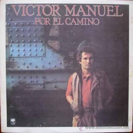 LP ARGENTINO DE VÍCTOR MANUEL AÑO 1983 EDICIÓN ARGENTINA (Música - Discos - LP Vinilo - Solistas Españoles de los 50 y 60)
