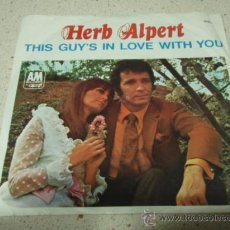 Discos de vinilo: HERB ALPERT & THE TIJUANA BRASS (THIS GUY'S IN LOVE WITH YOU - A QUIET TEAR) 1968-GERMANY SINGLE45. Lote 24035504