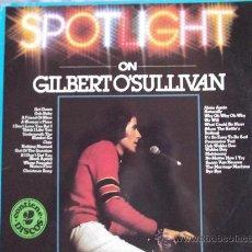 Discos de vinilo: GILBERT O´SULLIVAN-SPOTLIGHT-DOBLE LP-1981-. Lote 24064381