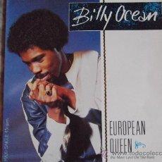 Discos de vinilo: BILLY OCEAN-EUROPEAN QUEEN-MX45RPM-1984-. Lote 24126916