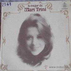 Discos de vinilo: MARI TRINI-LO MEJOR-AMORES-ESCUCHAME-YO NO SOY ESA-LP33RPM-1976-HISPAVOX-. Lote 24184035