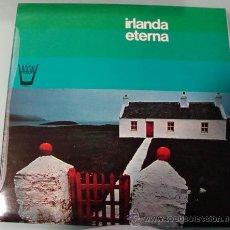 Discos de vinilo: IRLANDA ETERNA - LP - 1975. Lote 24079330