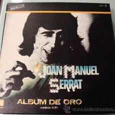 Discos de vinilo: JOAN MANUEL SERRAT - ALBUM DE ORO - CAJA 4 LPS EN EXCELENTE ESTADO. Lote 24081249