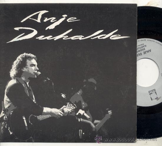 SINGLE 45 RPM / ANJE DUHALDE ( ERROBI ) KANTUZ (Música - Discos - Singles Vinilo - Country y Folk)