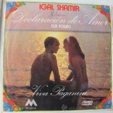 Discos de vinilo: IGAL SHAMIR - DECLARACION DE AMOR - SINGLE EKIPO 1972. Lote 24129069