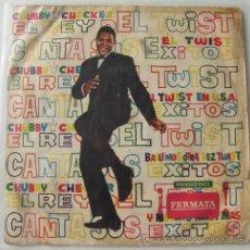 Discos de vinilo: CHUBBY CHECKER - EL REY DEL TWIST - RARISIMO EP ARGENTINO DISCOS FERMATA. Lote 24131055