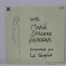 Discos de vinilo: MARIA DOLORES PRADERA - CANTA - PORTADA ABIERTA - ZAFIRO 1978. Lote 24133569
