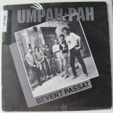 Discos de vinilo: UMPAH PAH - BEVENT PASSAT - SINGLE 1991. Lote 24135638
