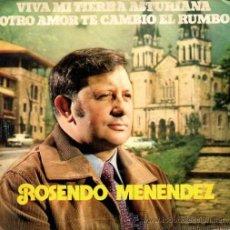 Discos de vinilo: ROSENDO MENÉNDEZ - VIVA MI TIERRA ASTURIANA - 1973. Lote 49706841