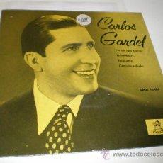 Discos de vinilo: SINGLE - CARLOS GARDEL. Lote 27109106