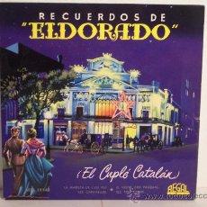"""Discos de vinilo: SINGLE RECUERDOS DE """"ELDORADO"""" (EL CUPLÉ CATALÁN) REGAL-1958. Lote 24204513"""