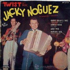 Discos de vinilo: TWIST POR JACKY NOGUEZ. Lote 24207909