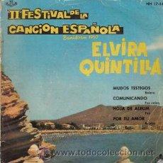 Discos de vinilo: ELVIRA QUINTILLA-II FESTIVAL DE LA CANCION ESPAÑOLA EP. Lote 24208517