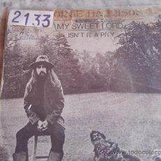 Discos de vinilo: GEORGE HARRISON-MY SWEET LORD-ISN`T IT A PITY-SG45RPM-1970-. Lote 24346971