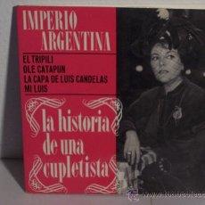Discos de vinilo: SINGLE IMPERIO ARGENTINA (EL TRIPILI-OLE CATAPUM - MI LUIS - COPLAS DE L.C.) NESTLÉ-ODEON 1965. Lote 24222191