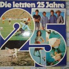 Discos de vinilo: LOS ULTIMOS 25 AÑOS CRONOLOGIA 1949-1974 - LP( BEATLES - AIN´T SHE SWEET) LP ALEMAN. Lote 27013217
