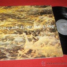 Discos de vinilo: LLUIS LLACH EL MEU AMIC EL MAR LP 1978 ARIOLA PORTADA ABIERTA. Lote 25696903