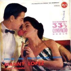 Dischi in vinile: MANNY LOPZ / ANGELA MIA (TEMAS EN PORTADA) EP 61. Lote 24275113