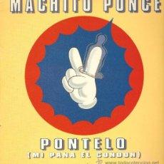 Discos de vinilo: MACHITO PONCE - PONTELO (MI PANA EL CONDON) (4 VERSIONES) - MAXISINGLE 1995. Lote 24298674