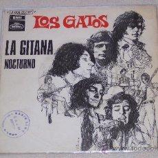 Discos de vinilo: LOS GATOS (LOS GATOS NEGROS) 7´SG.LA GITANA/ NOCTURNO (1970)PROMO-RADIO EXCEL. Lote 24360760