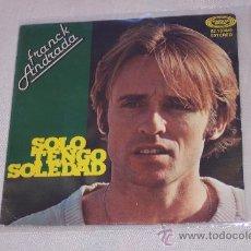 Discos de vinilo: FRANK ANDRADA (LOS GATOS NEGROS) 7´SG SOLO TENGO SOLEDAD * EXCENTE ESTADO. Lote 24361885