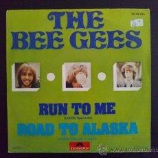 Discos de vinilo: THE BEE GEES - RUN TO ME - SINGLE ORIGINAL ESPAÑOL. Lote 25870496