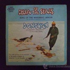 Discos de vinilo: DONOVAN - CELIA OF THE SEALS - SINGLE ORIGINAL ESPAÑOL. Lote 25879294