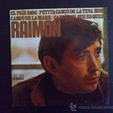 Discos de vinilo: RAIMON, EL PAÍS BASC - EP ORIGINAL. Lote 25870629
