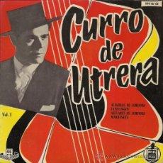 Discos de vinilo: CURRO DE UTRERA - EP, 1959 - VOL. I (EXCELENTE CONSERVACIÓN). Lote 27272788