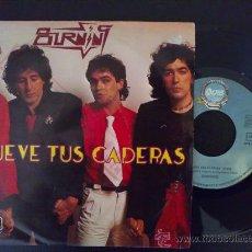 Discos de vinilo: BURNING - MUEVE TUS CADERAS - SINGLE ORIGINAL ESPAÑA. Lote 25870578