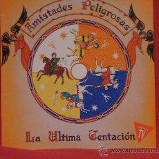 Discos de vinilo: AMISTADES PELIGROSAS - LA ULTIMA TENTACION - EMI 1993. Lote 24367375