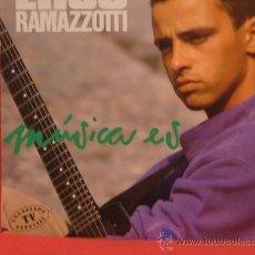 Discos de vinilo: EROS RAMAZZOTTI - MUSICA ES - HISPAVOX 1988. Lote 24367814