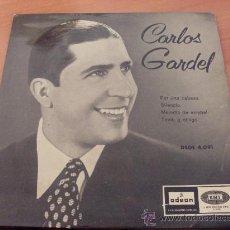 Discos de vinilo: CARLOS GARDEL ( POR UNA CABEZA) 45 RPM ESPAÑA. Lote 24504849